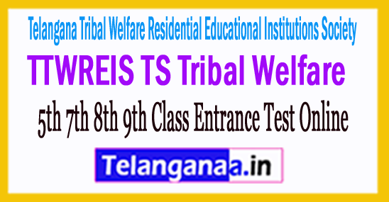 TTWREIS TS Tribal Welfare 5th 7th 8th 9th Class Entrance Test Online Apply Admission Halltickets Results Download