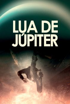 Lua de Júpiter Torrent - WEB-DL 720p/1080p Dual Áudio