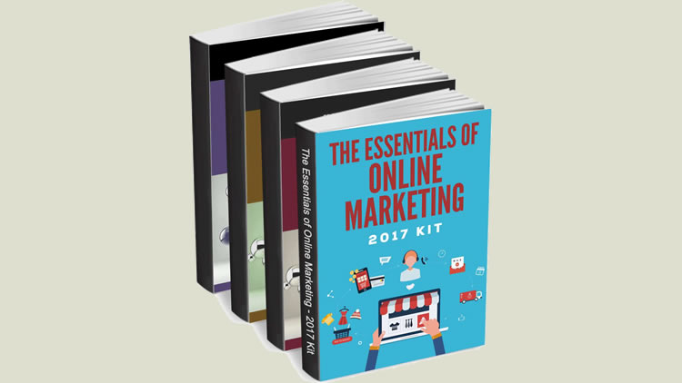 The Essentials of Online Marketing - 2017 Kit - 100% Free Download