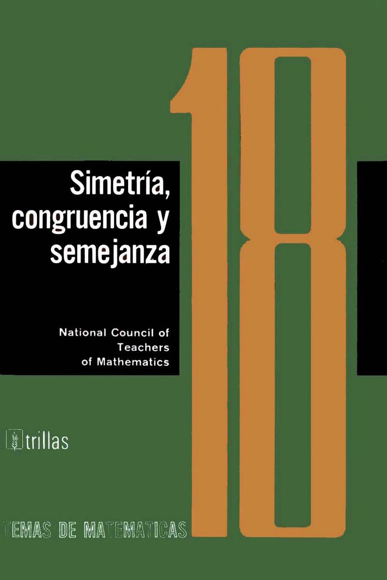 Cuaderno 18: Simetría, congruencia y semejanza