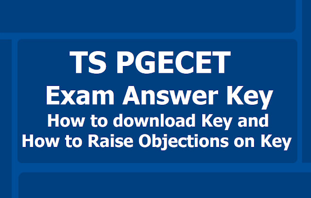 TS PGECET Answer key 2019, How to download? and How to raise Objections on Key