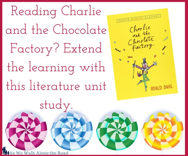 Charlie and the Chocolate Factory literature unit study