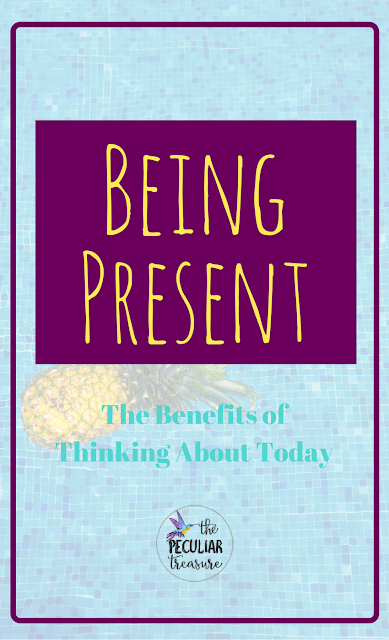 Being present is so important if we want to live life well. Keep reading to find out why we should be thinking about today!