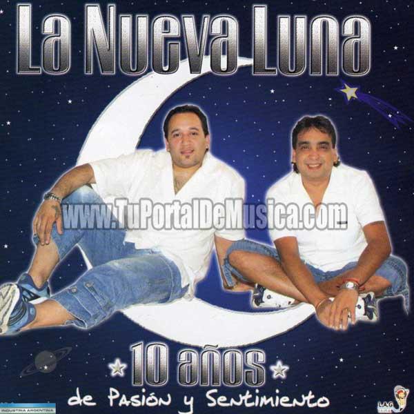 La Nueva Luna - 10 Años De Pasion y Sentimiento (2005)