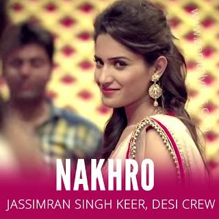 Nakhro by Jassimran Singh