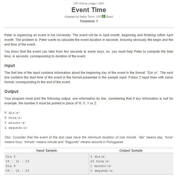 URI Online Judge Solution 1061 Event Time - Solution in C, C++, Java