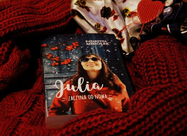 """""""Julia zaczyna od nowa"""" w mojej biblioteczce"""