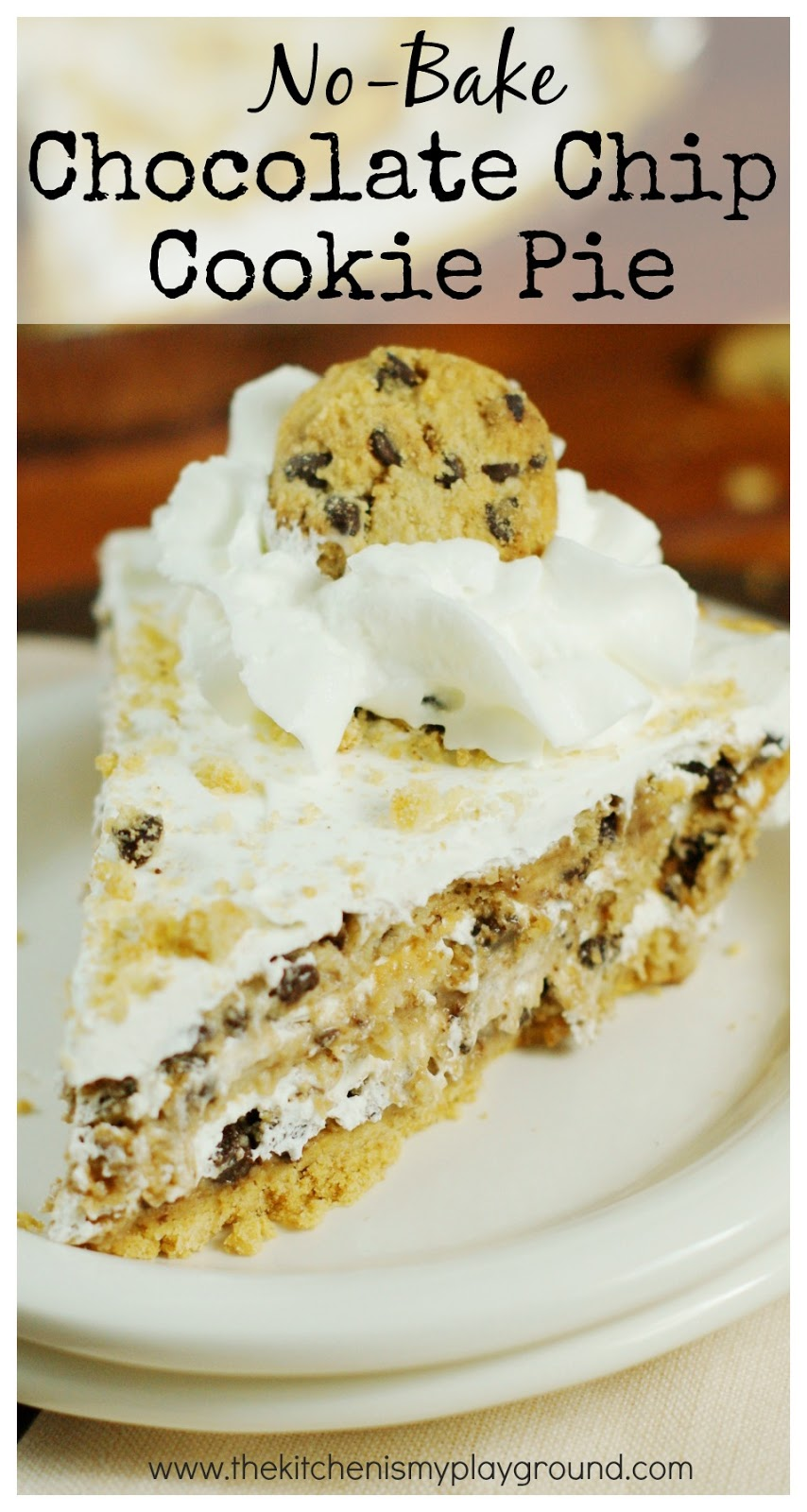 No-Bake Chocolate Chip Cookie Pie - The ...