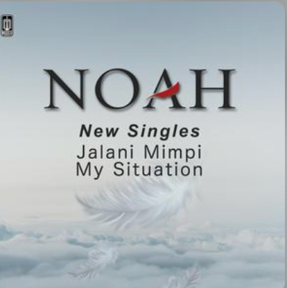 Lirik Lagu Jalani Mimpi - Noah dari album single my situation terbaru, download album dan video mp3 terbaru 2018 gratis