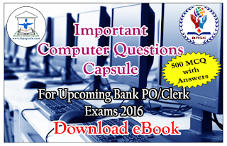 500 Important Computer Questions Capsule for Upcoming Exam 2016 - Download in PDF