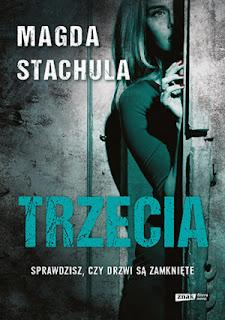 Magda Stachula. Trzecia.