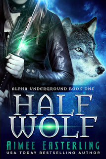 Half Wolf by Aimee Easterling