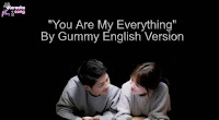 You Are My Everything By Gummy