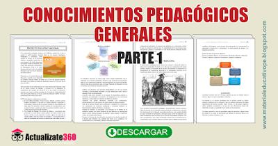 CONOCIMIENTOS PEDAGÓGICOS GENERALES - PRIMERA PARTE