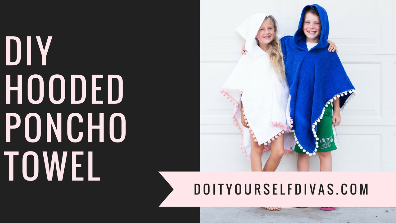 Do It Yourself Divas Diy Poncho Towel With Hood For The Pool Or Beach
