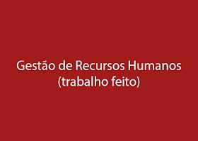 Gestão de Recursos Humanos (Trabalho da cadeira Noções de Empreendedorismo)