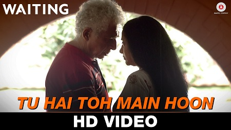 Tu Hai Toh Main Hoon Waiting New Indian Songs 2016 Anushka Manchanda & Nikhil D'Souza