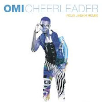 Cheerleader - Omi (Felix Jaehn Remix)