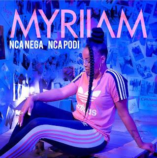 Myriiam - Nca Nega Nca Podi Download Music 2018