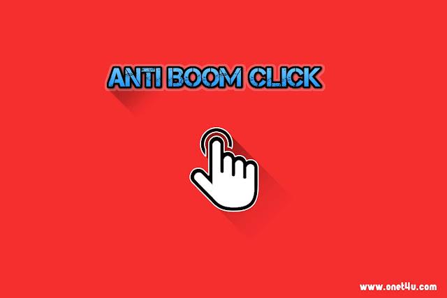 Cara Memasang Script Anti Boom Click untuk Blogger Terbaru