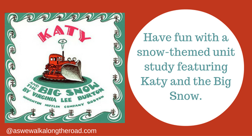 Literature unit study for Katy and the Big Snow