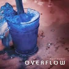 Matt Maher Overflow Christian Gospel Lyrics