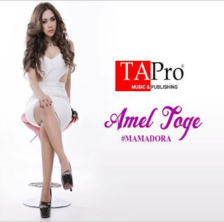 Amel Toge - Mama Dora