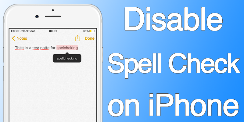 turn off spell check on iphone