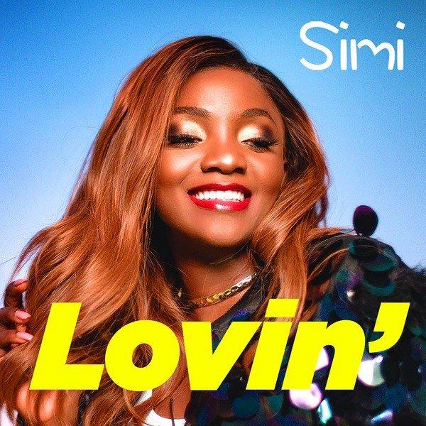 "Simi – ""Lovin"" [Music]"
