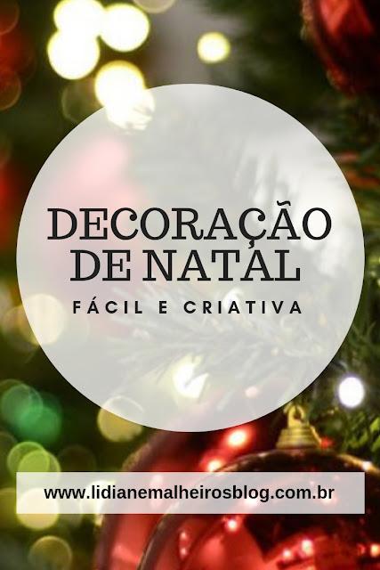 Decoração de Natal fácil e criativa