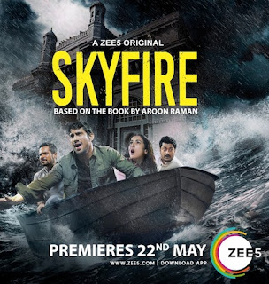 Skyfire 2019 Complete Season 1 Hindi 720p HDRip [Ep 01 Added]