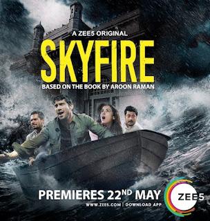 Skyfire 2019 Hindi S01 WEB Series Complete 480p WEB-DL 850MB