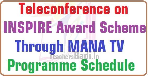 Teleconference,INSPIRE Award Scheme,MANA TV Schedule