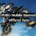 Official Date Of Banning PUBG Mobile is released by Government