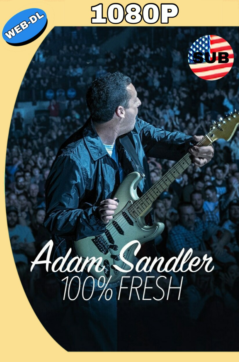 ADAM SANDLER: 100% FRESH (2018) HD WEB-DL 1080P SUBTÍTULADO MKV