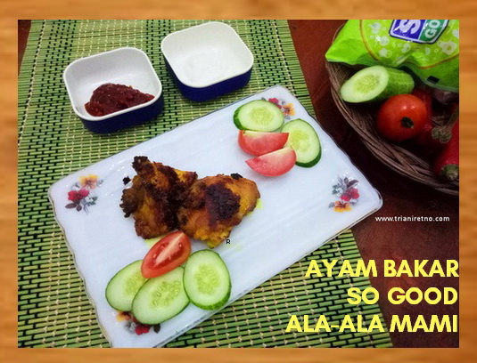 ayam bakar so good menu praktis dan pasti lezat