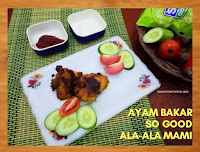 Ayam Bakar So Good Ala-Ala Mami