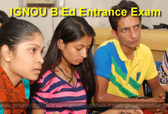 IGNOU B.Ed Entrance Exam