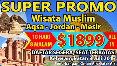 WISATA MUSLIM TOUR KE AQSHA-MESIR JORDAN SUPER PROMO