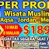 Spektakuler ! WISATA MUSLIM TOUR KE AQSHA-MESIR DAN JORDAN