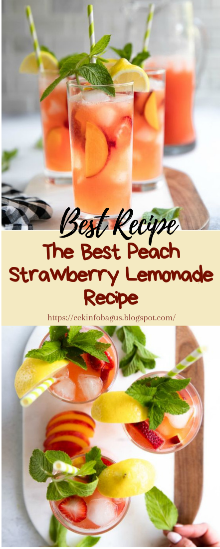 The Best Peach Strawberry Lemonade Recipe #healthydrink #easyrecipe #cocktail