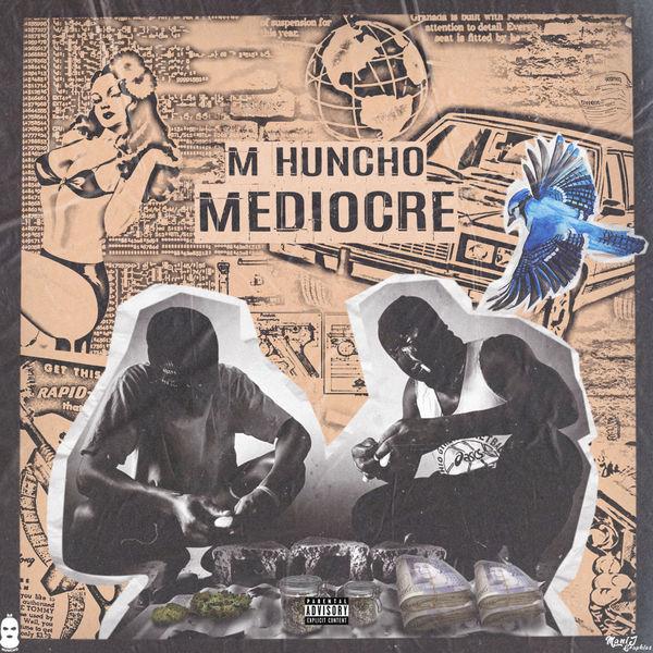 M Huncho - Mediorce - Single Cover