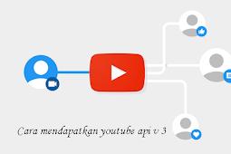 Cara Mendapatkan Youtube Api v3