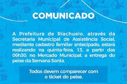 Prefeitura de Riachuelo entregará peixe da semana santa para a população