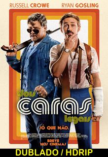 Assistir Dois Caras Legais – Dublado (2016)