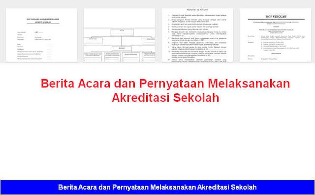 Download Gratis Berita Acara dan Pernyataan Melaksanakan Akreditasi Sekolah