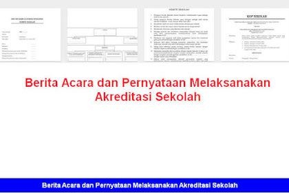 Berita Acara dan Pernyataan Melaksanakan Akreditasi Sekolah