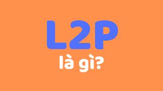 l2p là gì