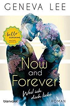 Neuerscheinungen im September 2018 #2 - Now and Forever - Weil ich dich liebe von Geneva Lee
