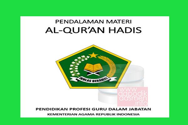 Materi PPG Kemenag Mata Pelajaran Al-Qur'an Hadits, Modul PPG Al-Qur'an Hadits Sertifikasi Guru (Sergur) Kemenag, Modul PPG Khusus Guru Madrasah Kemenag Mata Pelajaran Al-Qur'an Hadits, Modul Persiapan PPG Kemenag Mapel Al-Qur'an Hadits